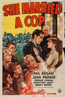 She Married a Cop  - She Married a Cop
