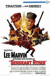 Sergeant Ryker  - Sergeant Ryker