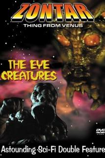 The Eye Creatures  - The Eye Creatures