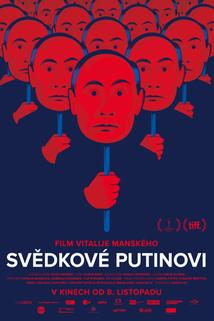 Plakát k filmu: Svědkové Putinovi