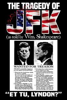 The Tragedy of JFK