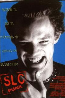 SLC Punk!  - SLC Punk!