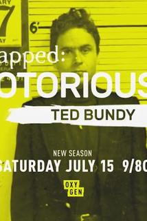 Snapped Notorious: Ted Bundy