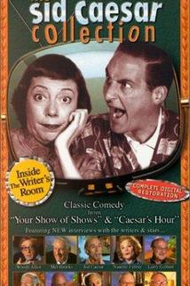 The Sid Caesar Collection: Inside the Writer's Room  - The Sid Caesar Collection: Inside the Writer's Room