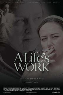 Life's Work, A  - Life's Work, A