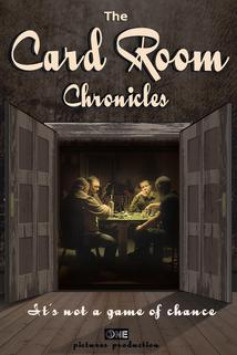 The Card Room Chronicles: The Last Hand