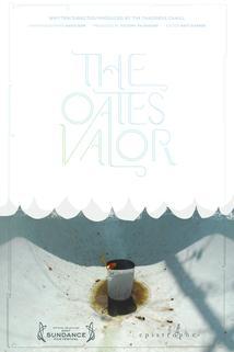 The Oates' Valor