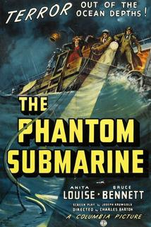 The Phantom Submarine  - The Phantom Submarine