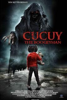 Cucuy: The Boogeyman