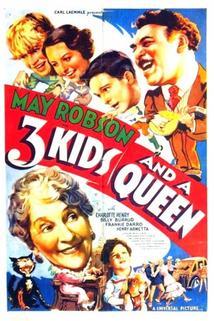 Three Kids and a Queen  - Three Kids and a Queen