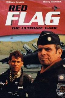 Red Flag: The Ultimate Game  - Red Flag: The Ultimate Game