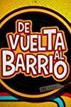 De vuelta al barrio (2017-2018)