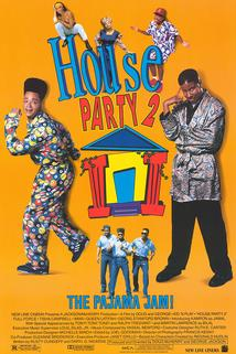 House party 2: Pyžamový mejdan  - House Party 2