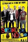 Zvuk hluku (2010)