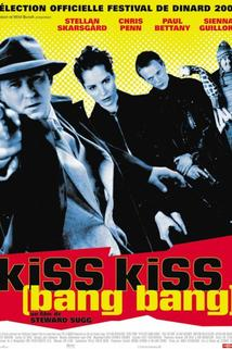Kiss Kiss (Bang Bang)  - Kiss Kiss (Bang Bang)