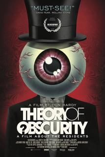 Theory of Obscurity: A Film About the Residents  - Theory of Obscurity: A Film About the Residents