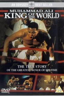 Muhammad Ali: Král světa  - King of the World