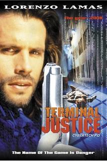 Absolutní právo  - Terminal Justice