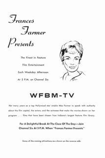 Frances Farmer Presents