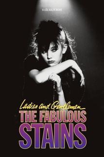 Dámy a pánové, punk žije!  - Ladies and Gentlemen, the Fabulous Stains