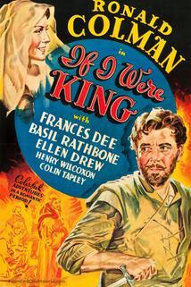 Kdybych byl králem  - If I Were King
