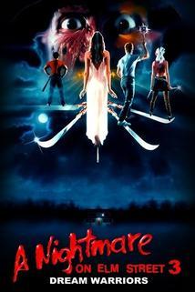 Noční můra v Elm Street 3: Bojovníci ze sna  - Nightmare On Elm Street 3: Dream Warriors, A