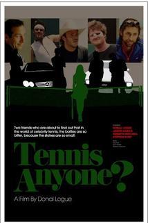 Tennis, Anyone...?  - Tennis, Anyone...?