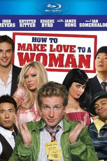 How to Make Love to a Woman  - How to Make Love to a Woman