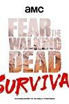 Fear the Walking Dead Survival