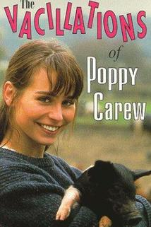 Vacillations of Poppy Carew, The