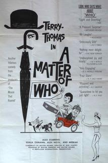 Matter of WHO, A  - Matter of WHO, A
