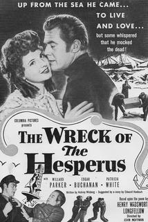 The Wreck of the Hesperus  - The Wreck of the Hesperus