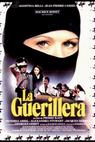 Guérilléra, La (1982)