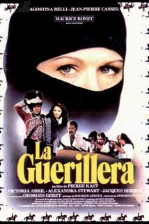 Guérilléra, La