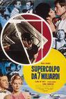 Supercolpo da 7 miliardi (1966)
