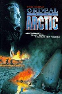 Havárie v Arktidě  - Ordeal in the Arctic