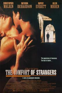 Podivná pohostinnost  - Comfort of Strangers, The