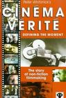 Cinéma Vérité: Defining the Moment (1999)