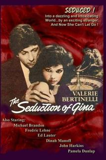 The Seduction of Gina
