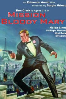 Agente 077 missione Bloody Mary  - Agente 077 missione Bloody Mary