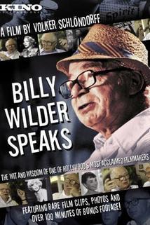 Billy Wilder Speaks  - Billy Wilder Speaks