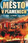 Město v plamenech