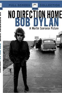 No Direction Home: Bob Dylan  - No Direction Home: Bob Dylan