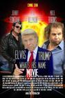 Elvis, Trump and WhatsHisName Movie