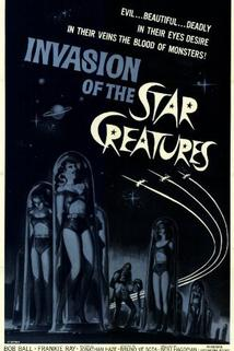 Invasion of the Star Creatures  - Invasion of the Star Creatures