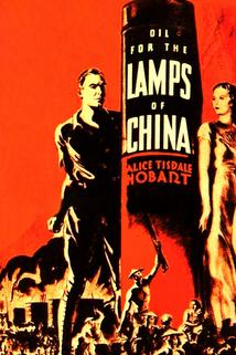 Oil for the Lamps of China  - Oil for the Lamps of China