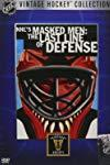 The NHL's Masked Men: The Last Line of Defense