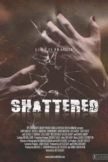Shattered!  - Shattered!