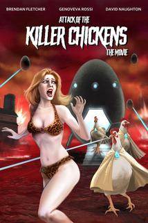 Attack of the Killer Chickens the Movie