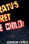 Nosferatu's Secret Love Child